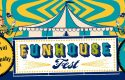 Funhouse Fest Returns To Williamsburg VA – June 23 – 25, 2017